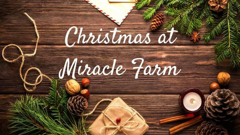 christmas at miracle farm